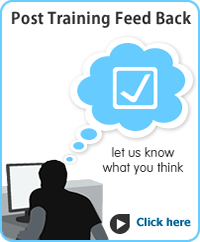 Post Training Feed Back – Let us know what you think – Click here.....